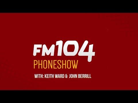 FM104 Phoneshow - Podcast 13/07/2017
