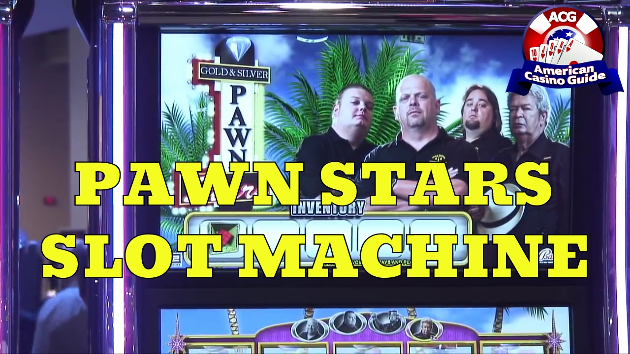 Slot machine pawn stars