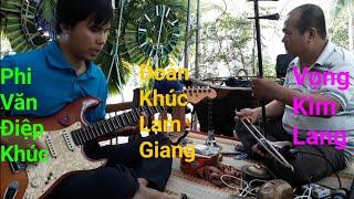Phi Vân - Đoạn Khúc - Vọng Kim Lang - Hòa Tấu - Phương Guitar cổ | Nhạc Lễ Việt Nam
