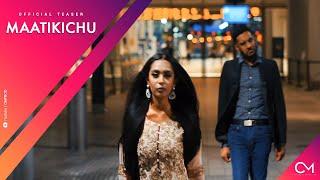 CMPROD - MAATIKICHU | Official Teaser | Thuarakan x Naraiin x Jenesh