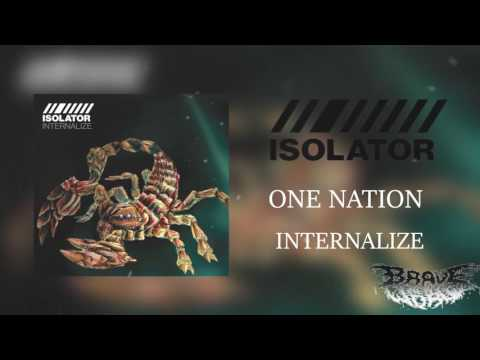 Isolator - One Nation (2016) - Brave New World