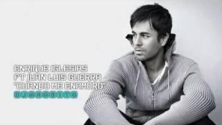 Enrique Iglesias ft Juan Luis Guerra - Cuando Me Enamoro (Extended) (HD ♫)