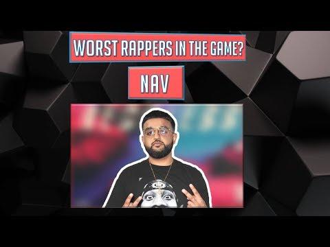 WORST Rappers in the Game?  NAV Episode 24