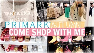COME SHOP WITH ME IN PRIMARK SEPTEMBER/OCTOBER 2018 | WHAT