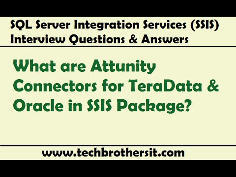 Attunity Connectors for TeraData & Oracle in SSIS Package - SSIS Interview  Question