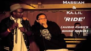 Massiah & Ka.lil - Ride (Audio Push