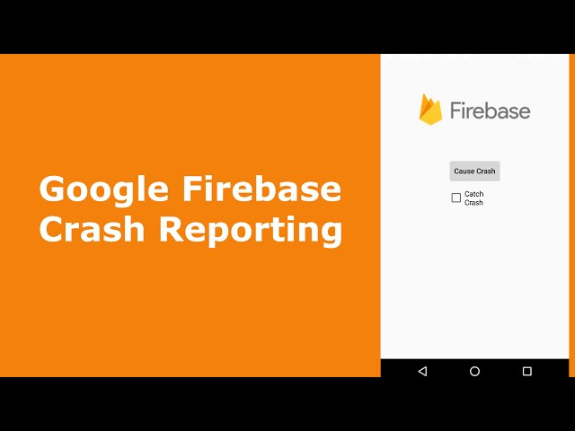 Google Firebase Crash Reporting(Android)