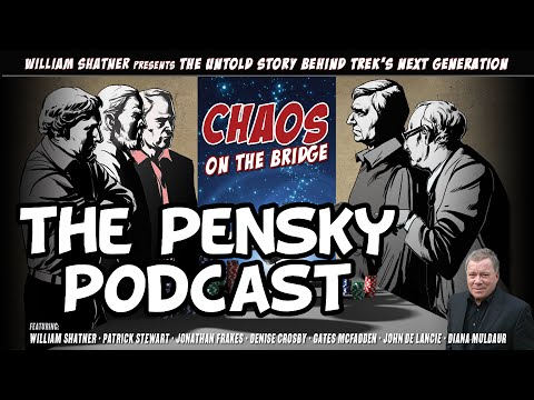 Chaos on the Bridge: The Pensky Podcast [Star Trek TNG]