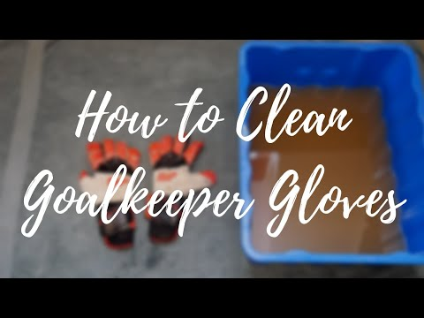 How to Pre-Wash Goalkeeper Gloves - Cleaning Goalkeeper Gloves!