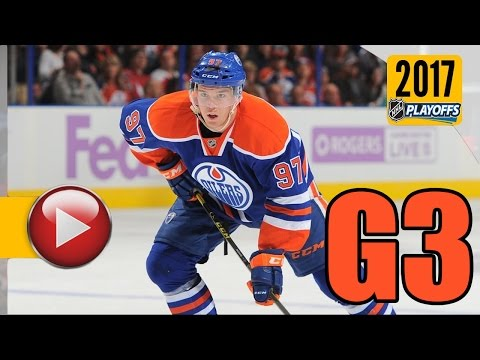 Anaheim Ducks vs Edmonton Oilers. 2017 NHL Playoffs. Round 2. Game 3. April 30th, 2017. (HD)