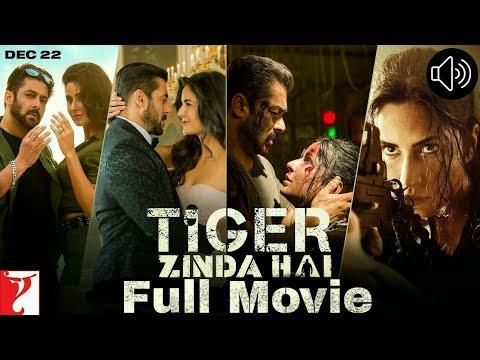 Tiger Zinda Hai || Full Movie || Salman Khan | Katrina Kaif | Officially Released | 22 Dec