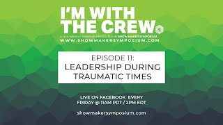 Episode 11 - Leadership During Traumatic Times