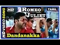 Romeo juliet tamil movie  songs  dandanakka song  jayam ravi  anirudh ravichander  d imman
