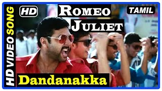 Romeo Juliet Tamil Movie | Songs | Dandanakka Song | Jayam Ravi | Anirudh Ravichander | D Imman