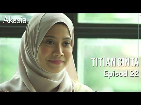 Akasia   Titian Cinta   Episode 22