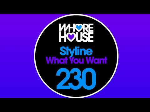 Styline - What You Want