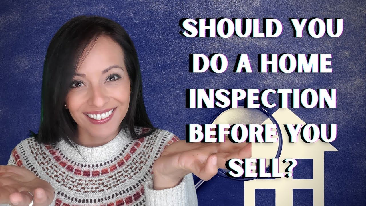Sellers, Do You Need a Home Inspection??