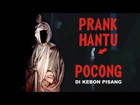 PRANK HANTU POCONG DI KEBUN PISANG ! INDONESIA - (FAIL)
