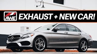 AWE TOURING EXHAUST + MY NEW MERCEDES!