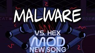 Vs Hex New Song: Malware - Friday Night Funkin' New Update