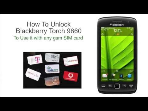 How To Unlock a Blackberry Torch 9860 - Learn How To Unlock a Blackberry Torch 9860 Here !
