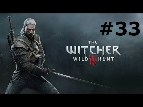 Let's Play The Witcher® 3 - Wild Hunt w/ Arrancar #33 Slave Drivers