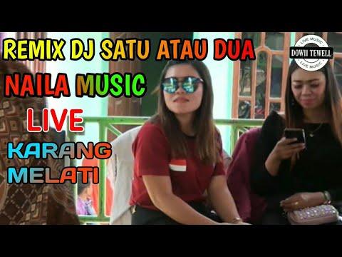 satu-atau-dua-remix-palembang ot.naila-music_live-di-karang-melati