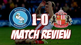 WYCOMBE 1-0 SUNDERLAND | MATCH REVIEW