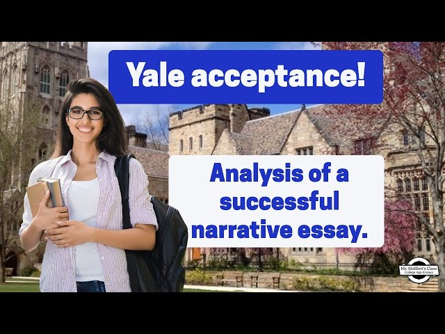 Yale Acceptance! A personal narrative that helped a student get into an ivy league school.