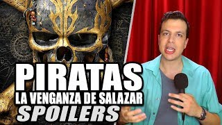 SPOILERS de PIRATAS DEL CARIBE LA VENGANZA DE SALAZAR / Dead Men Tell No Tales - Review