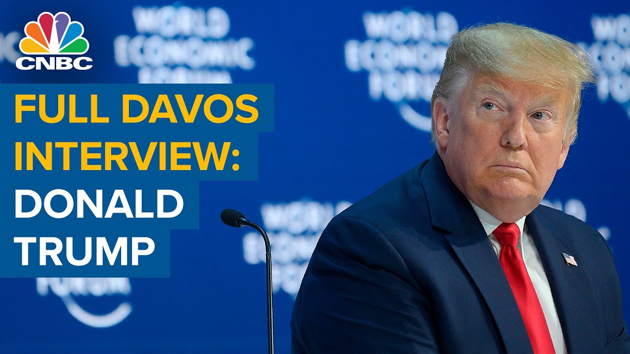 Watch the full CNBC interview with U.S. President Donald Trump at Davos