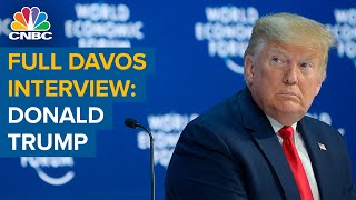 Watch the full CNBC interview with U.S. President Donald Trump from Davos