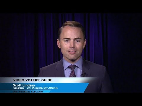 Video Voters' Guide - City of Seattle City Attorney: Scott Lindsay