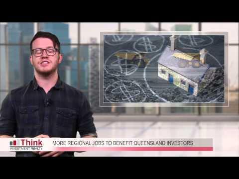 More regional jobs to benefit queensland investors