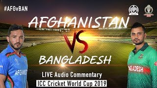 Afghanistan vs Bangladesh #AFGvBAN - LIVE Audio Commentary - AIR - ICC Cricket World Cup 2019
