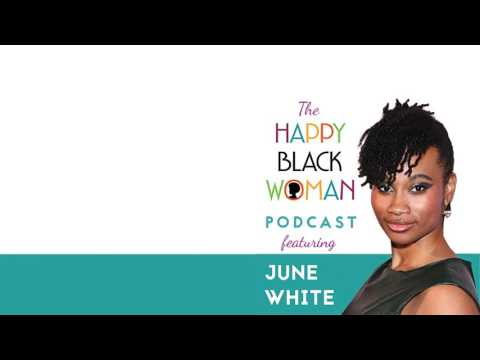 HBW068: June Nzinga White, Know Your African Heritage With Confidence And Power