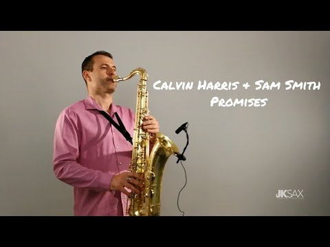 Calvin Harris, Sam Smith - Promises - JK Sax Cover