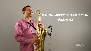 calvin harris sam smith promises jk sax cover