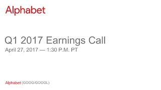 Alphabet 2017 Q1 Earnings Call thumbnail