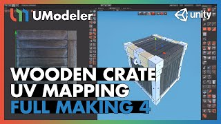 Wooden Crate : UV Mapping 4/8 - UModeler Tutorial
