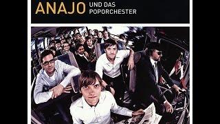 Anajo & Das Poporchester - Lass uns sein, was wir sind