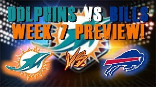 Miami Dolphins Vs Buffalo Bills Week 7 Preview!/ Drake Being Traded?