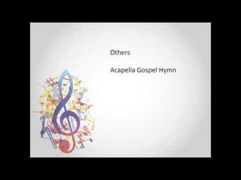 Others ~ Acapella Gospel Song