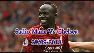 Sadio Mane Vs Chelsea ●Individual Highlights● 29/09/2018