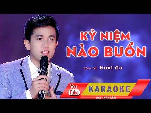 Karaoke II Kỷ Niệm Nào Buồn II Mai Trần Lâm II Beat Gốc Song Ca II Bdur