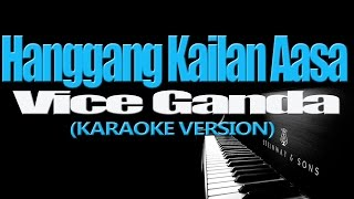 HANGGANG KAILAN AASA - Vice Ganda (KARAOKE VERSION)