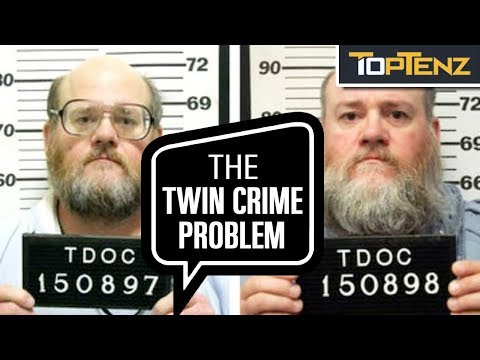 10 Strange Stories About Criminal Twins