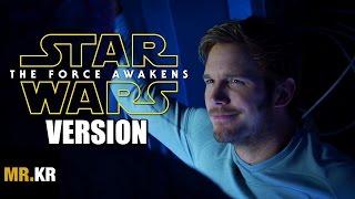 Guardians of The Galaxy 2 Sneak Peak - (Star Wars: The Force Awakens Version)