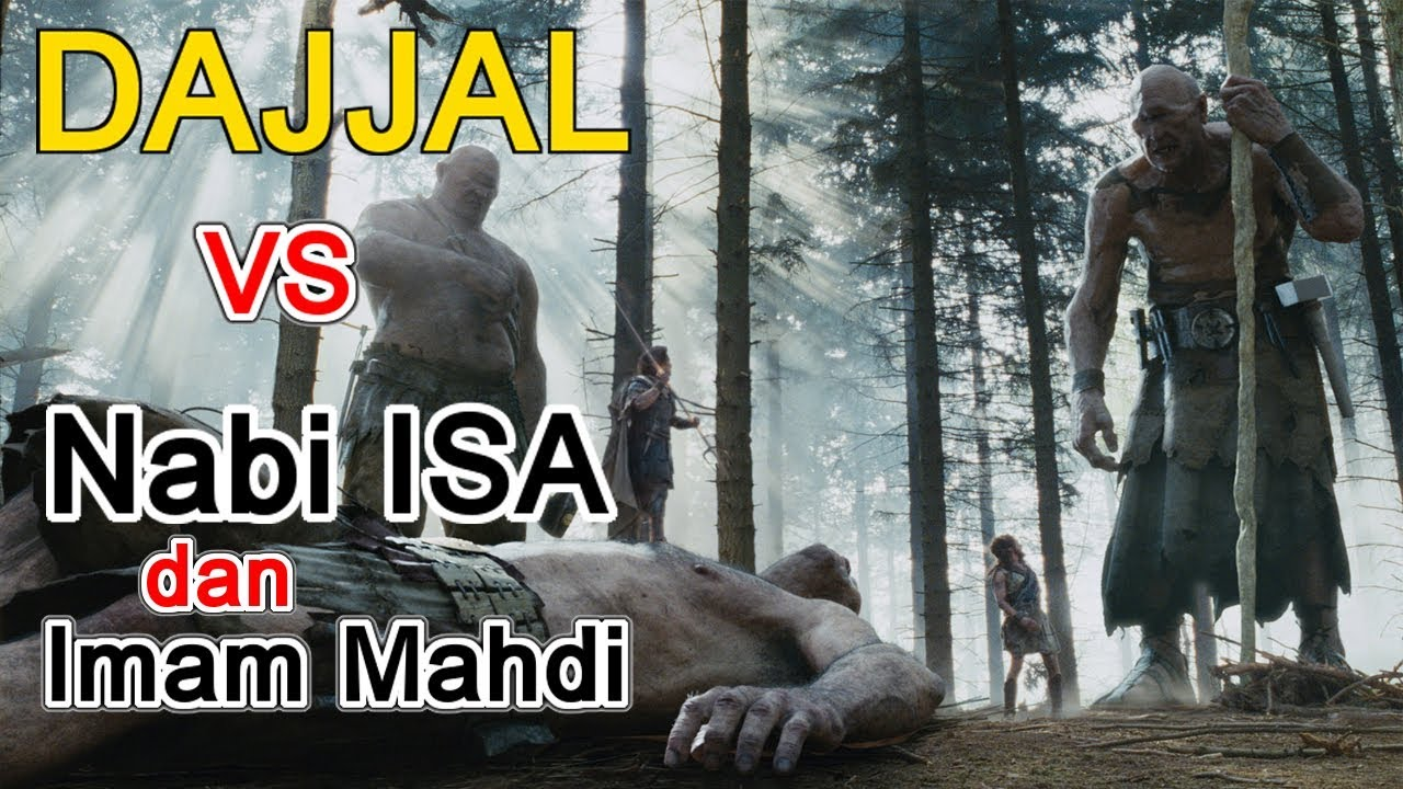 Dajjal Vs Nabi Isa Dan Imam Mahdi Sudah Muncul Semua Youtube