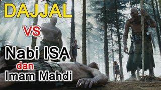 Dajjal vs Nabi Isa dan Imam Mahdi sudah muncul semua MP3